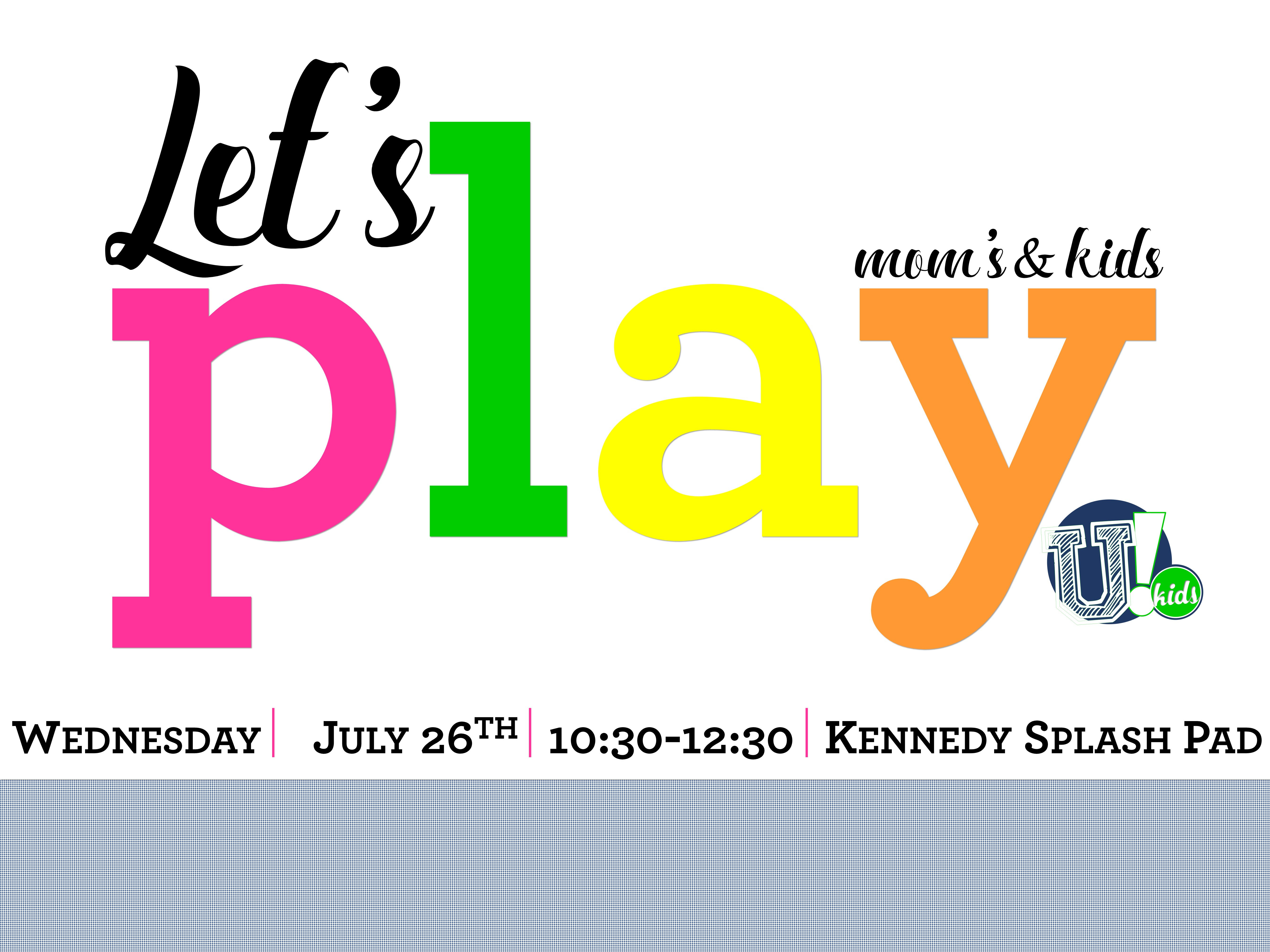 Let's Play July 26th_Printable